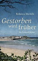 Gestorben Wird Früher: Ein Cornwall-krimi (cornwall-krimi Mit Mabel Clarence 6) (german Edition)