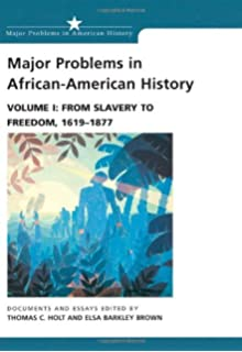 Major problems in african american history vol 2 from freedom to major problems in african american history vol 1 from slavery to freedom fandeluxe Image collections