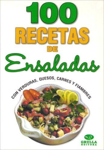 Fiori Salad - 100 recetas de ensaladas / 100 salad recipes (Spanish Edition)