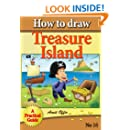 How to Draw Treasure Island (how to draw comics and cartoon characters Book 16)