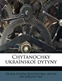Chytanochky Ukraïnskoï Dytyny, Olena Lvivna Kulchytska and Antin Krushelnytsky, 1175245682