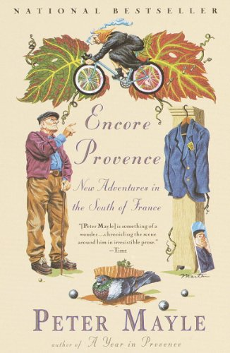 - Encore Provence: New Adventures in the South of France (Vintage Departures)