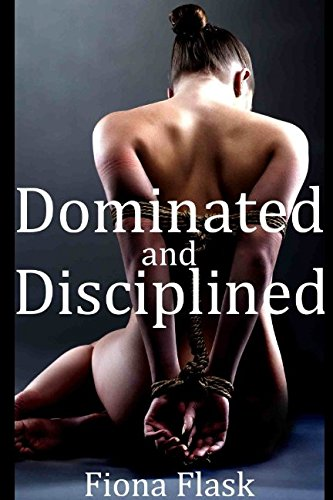 Dominated and Disciplined (Six-Book BDSM Bundle)
