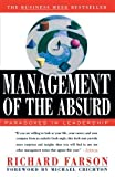 Management of the Absurd Reprint edition by Farson, Richard (1997) Paperback