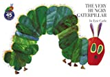 The Very Hungry Caterpillar, Eric Carle, 0399208534