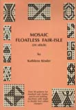 machine knitting stitches - Mosaic Floatless Fair Isle: 24 Stitch - Over 50 Patterns for Standard and Chunky Punchcard Knitting Machines with Single or Double Bed Colour Changes