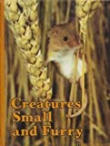 Creatures Small and Furry, Donald J. Crump, 0870444913
