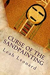 Curse of the Sandpainting (Nascha & the Medicine Man Book 2)