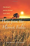 Hope from the Harvest Fields, Burdette Rosendale, 1462013791
