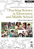 Teaching Science in Elementary and Middle School 4th Edition