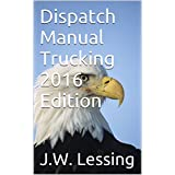 Dispatch Manual Trucking 2016 Edition