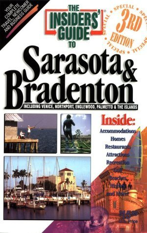 The Insiders' Guide to Sarasota & Bradenton: Including Venice, Norhtport, Englewoods, Palmentto & the Islands by Darcy Marquis - Bradenton Mall