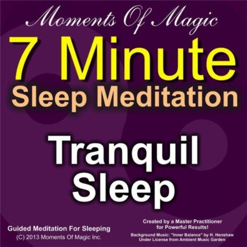 7 Minute Sleep Meditation: Tranquil Sleep