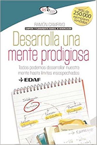 Book's Cover of Desarrolla Una Mente Prodigiosa. (Best Book) (Español) Tapa blanda – 16 mayo 2011