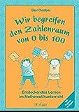 img - for Wir begreifen den Zahlenraum von 0 bis 100 book / textbook / text book