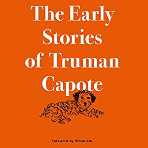 The Early Stories of Truman Capote Audiobook