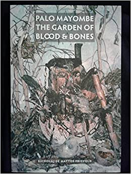 Image result for Nicholaj de Mattos Frisvold, Palo Mayombe: The Garden of Blood & Bones