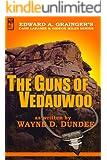 The Guns of Vedauwoo (Cash Laramie & Gideon Miles Series Book 6)