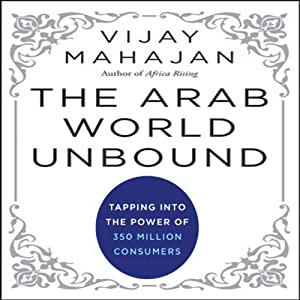 The Arab World Unbound Audiobook