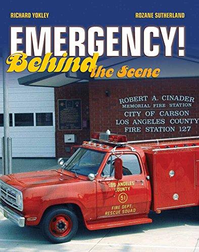 Emergency! Behind the Scene [Sutherland, Rozane - Yokley, Richard] (Tapa Blanda)