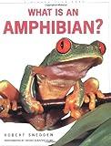 What Is an Amphibian?, Robert Snedden, 0871569280