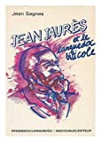 img - for Jean Jaures et le Languedoc viticole (French Edition) book / textbook / text book