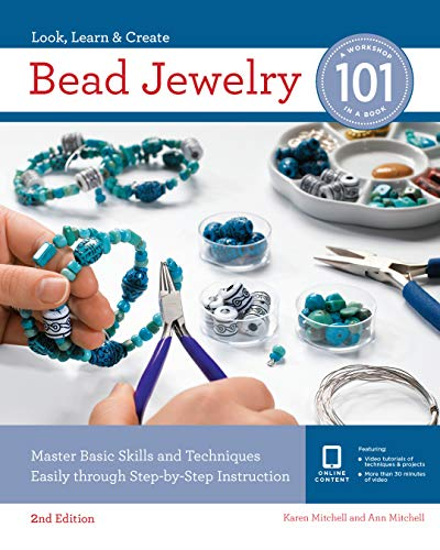 (Bead Jewelry 101: Master Basic Skills and Techniques Easily Through Step-by-Step)