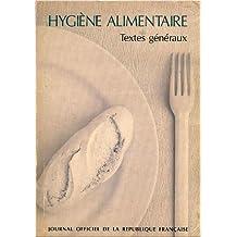 Hygiène alimentaire: Textes généraux