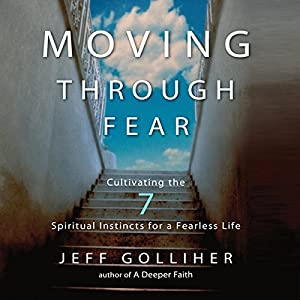 Moving Through Fear Audiobook