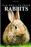 Rabbits - Curious Kids Press, Curious Press, 1494984105