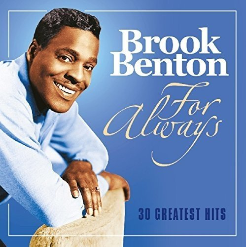 Brook Benton - For Always: 30 Greatest Hits (2017) [FLAC] Download