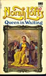 Queen in Waiting par Lofts