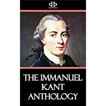 The Immanuel Kant Anthology