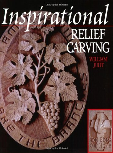 Read Online Inspirational Relief Carving: 30 Projects for Expressing Your Faith in Wood ebook