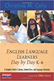 English Language Learners Day by Day, K-6 1st Edition