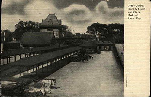 Central Station - Boston and Maine Railroad Lynn, Massachusetts Original Vintage Postcard