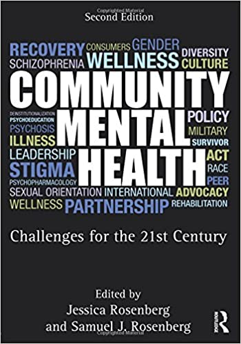 Community Mental Health Challenges For The 21st Century Second