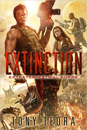 Ebook per scaricare em portugues Extinction (Extraterrestrial Empire Book 1) PDF by Tony Teora B00K4JZGDI