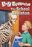 The School Skeleton (A to Z Mysteries)