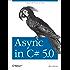 Async in C# 5.0: Unleash the Power of Async