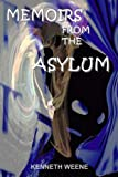 Memoirs From The Asylum