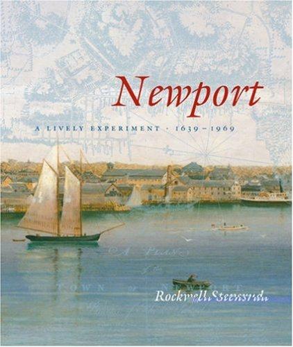 Newport: A Lively Experiment 1639-1969