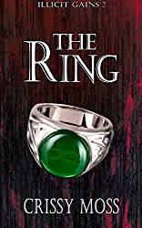 The Ring (Illicit Gains Book 2)