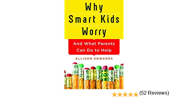 Why Smart Kids Worry Paperback **NEW** 140228425X