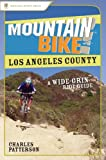 Search : Mountain Bike! Los Angeles County: A Wide-Grin Ride Guide