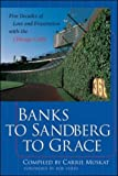 Banks to Sandberg to Grace: Five Decades of Love and Frustration with the Chicago Cubs, Carrie Muskat, 0071385568