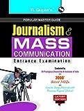 Journalism & Mass Communication Entrance Exam Guide (Popular Master Guide)
