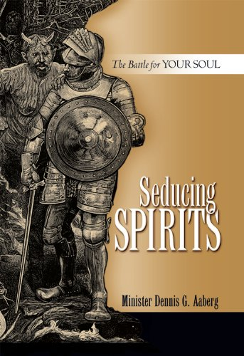 Seducing Spirits - The Fight for Your Soul
