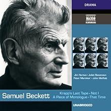 Krapp's Last Tape, Not I, That Time, & A Piece of Monologue Audiobook by Samuel Beckett Narrated by Jim Norton, Juliet Stevenson, John Moffatt, Peter Marinker