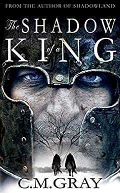 The Shadow of a King (Shadowland Book 2)